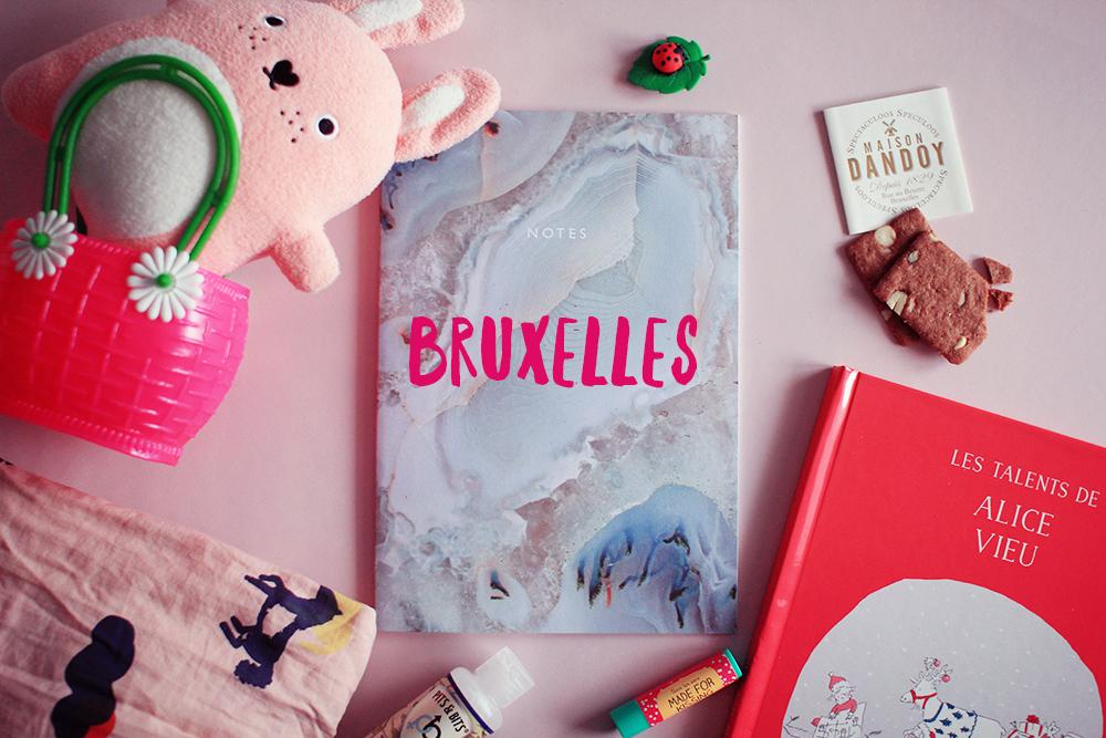 Bruxelles, mon carnet de voyage